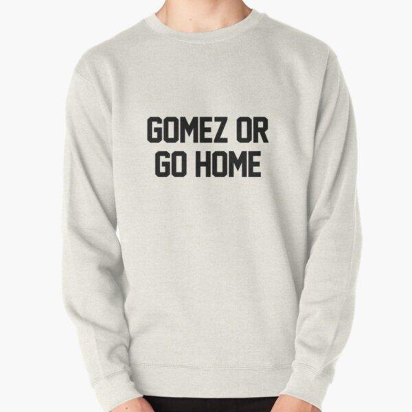 Gómez o vete a casa Sudadera sin capucha