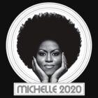 « Michelle 2020 » par nasteawoman