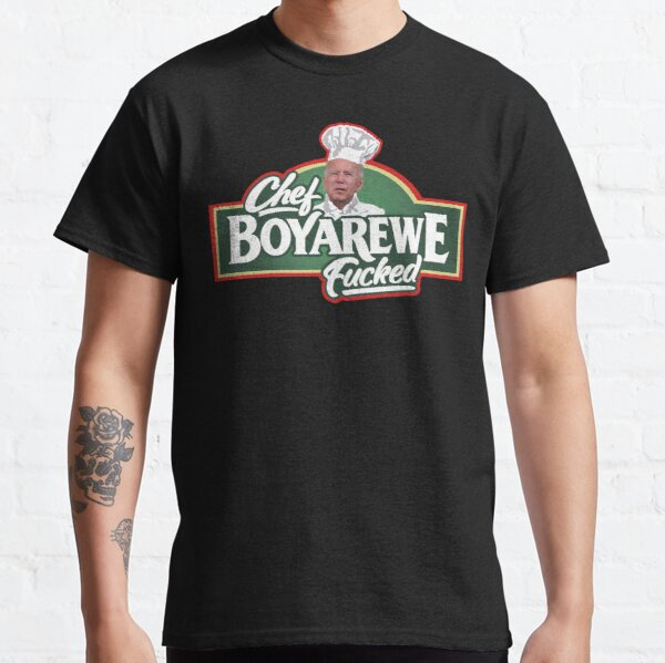 Joe Chef Boy are we Classic T-Shirt