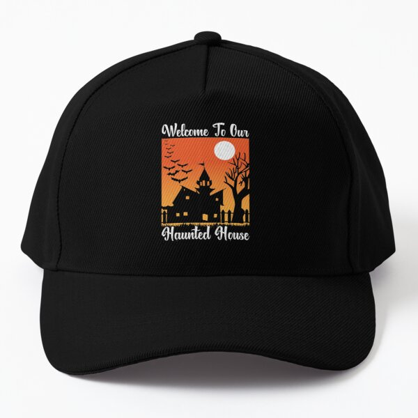 welcome to our haunted house- Halloween party Baseball Cap