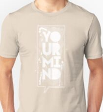 Speak Your Mind Unisex T-Shirt