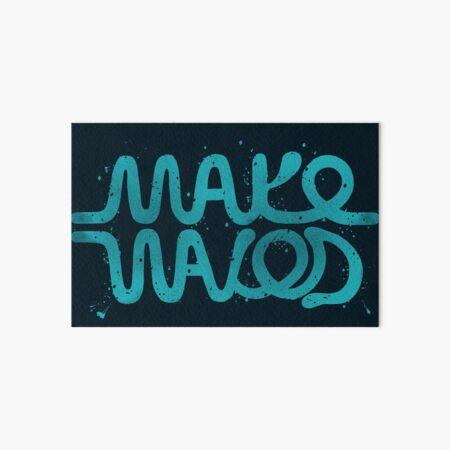 Make Waves Art Board Print