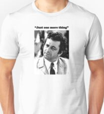 "Columbo - ""Just one more thing"" T-Shirt"