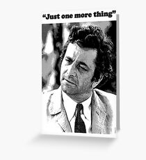 "Columbo - ""Just one more thing"" Greeting Card"