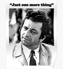 "Columbo - ""Just one more thing"" Poster"