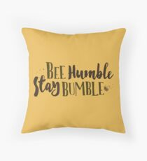 Be Humble / Stay Bumble (Bee Humble Design) Throw Pillow