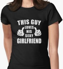 This Guy Loves His Sexy Girlfriend Shirt Womens Fitted T-Shirt