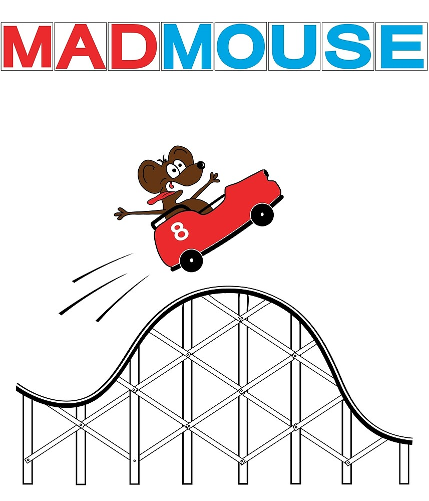 Mad Mouse by Decibel Clothing by Decibel Clothing