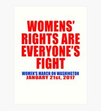 Womens' Rights are Everyone's Fight Unisex Art Print