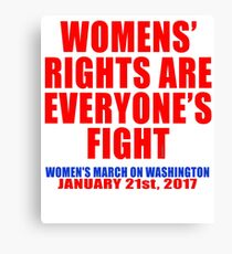 Womens' Rights are Everyone's Fight Unisex Canvas Print