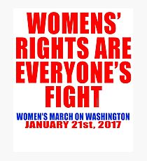 Womens' Rights are Everyone's Fight Unisex Photographic Print