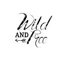 Wild and Free by groovyspecs