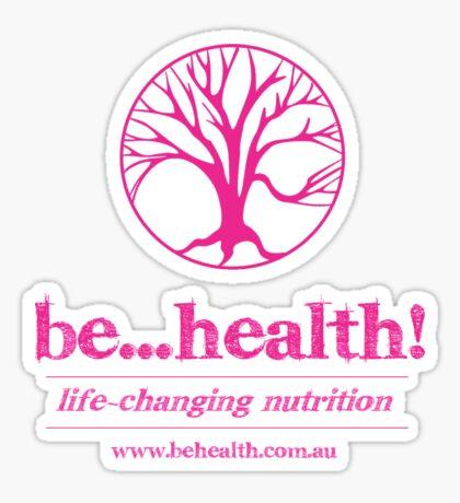 Be...Health! Sticker
