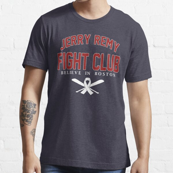 Jerry Remy Fight Club Boston Baseball Gerald Peter Remy Essential T-Shirt
