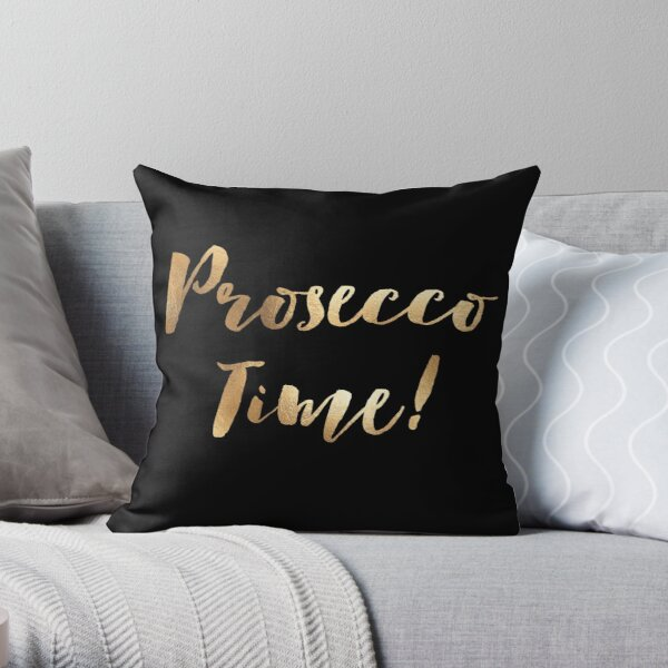 Prosecco Time! - Black Throw Pillow