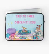 Create more, consume less Laptop Sleeve