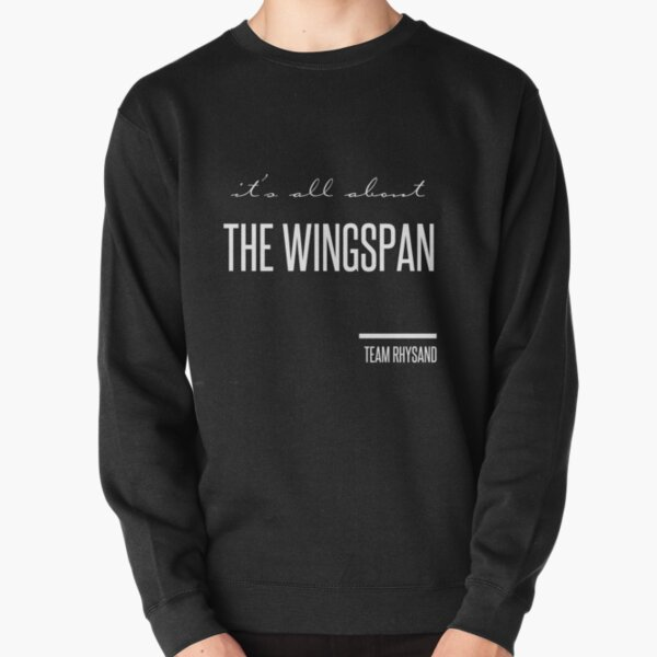 it's all about the wingspan Pullover Sweatshirt