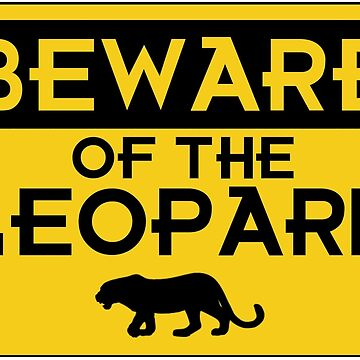 Beware of the Leopard by Zaxley-Nash