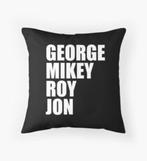 GEORGE MIKEY ROY JON Throw Pillow