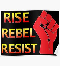 Rise Rebel Resist - Black Poster