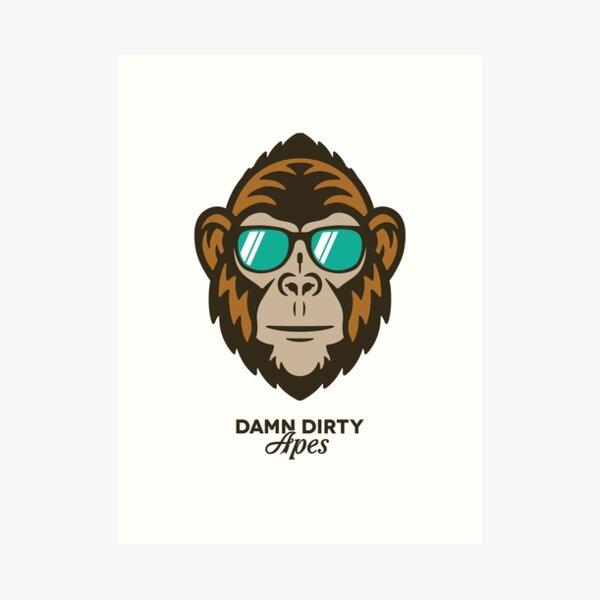 Damn Dirty Apes 01 Art Print