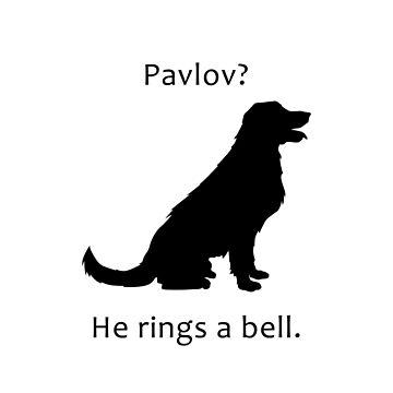 Pavlov - Dog Pun by Lasher