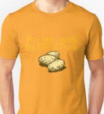 Po-tay-toes T-Shirt