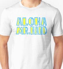 Fast Times At Ridgemont High - Aloha Mr. Hand T-Shirt