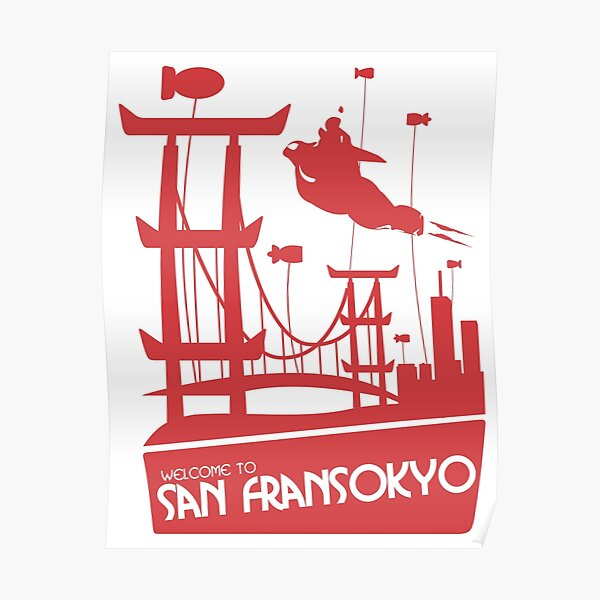 Welcome to Sanfransokyo Poster