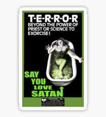 Say You Love Satan 80s Horror Podcast - Cronenberg Sticker