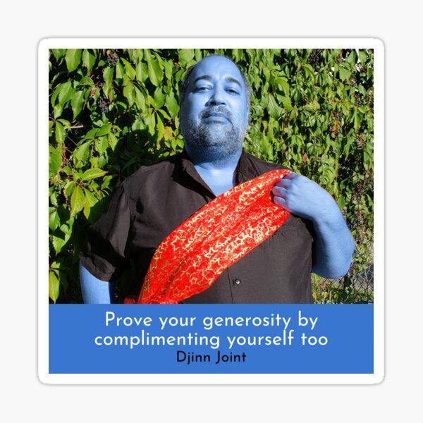 Prove your generosity Sticker