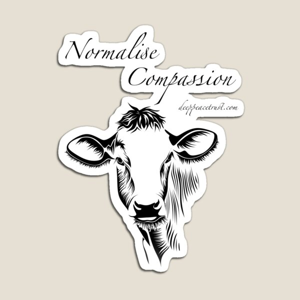 Normalise Compassion  Magnet