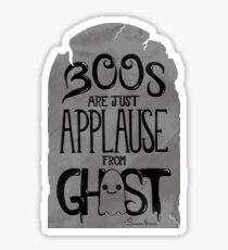Boos Are Applause Sticker