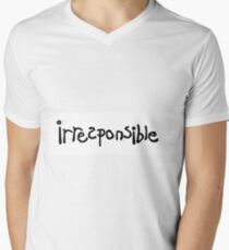 Irresponsible Men's V-Neck T-Shirt
