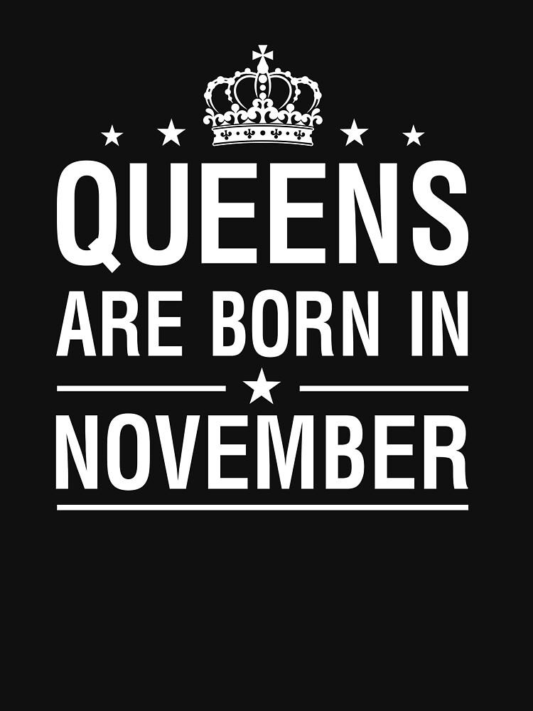 TShirtGifter presents: Queens Are Born In November | Women's T-Shirt
