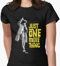 Columbo - Just One More Thing Women's Fitted T-Shirt