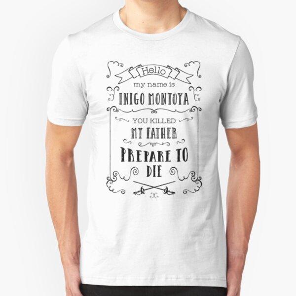 My Name is Inigo Montoya Slim Fit T-Shirt