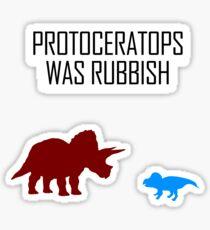 Protoceratops was rubbish Sticker