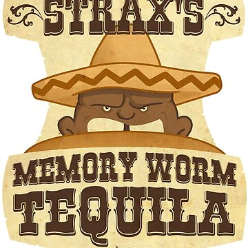 Strax's Memory Worm Tequila by DouglasFir
