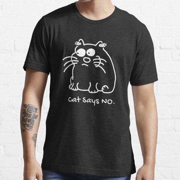 Katze sagt nein Essential T-Shirt