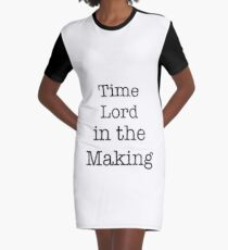Time Lord in the Making Graphic T-Shirt Dress
