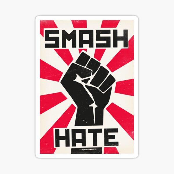 Smash Hate Sticker