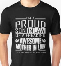 I'm A Proud Son In Law Of A Freaking Awesome Mother In Law T-Shirt