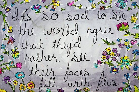 Es ist so traurig zu sehen, dass die Welt zustimmt von Eric Dyer