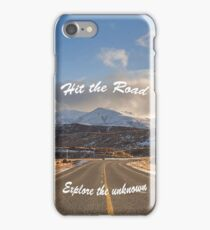 Hit The Road, Explore the Unknown iPhone Case/Skin