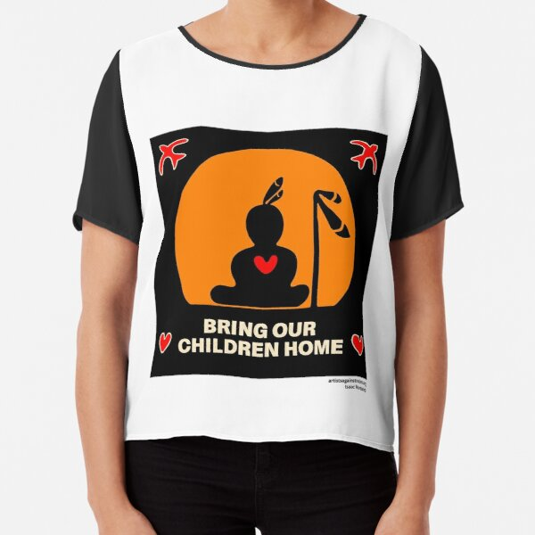 BRING OUR CHILDREN HOME Chiffon Top