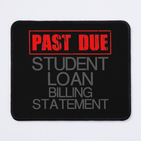 Pay Student Loan Mouse Pad