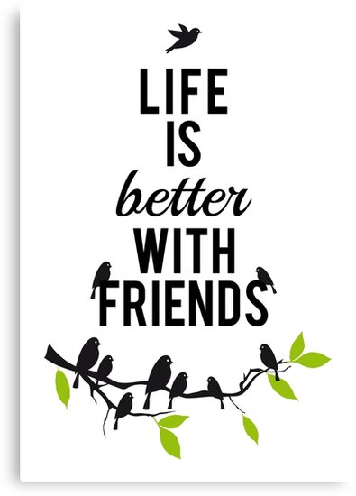 life is better with friends birds on tree branch canvas