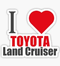 I love TOYOTA Land Cruiser (I LOVE T SHIRTS) Sticker