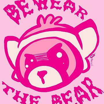 BEWARE THE BEAR by bigeyedweirdo